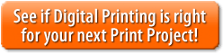Is digital printing the right fit