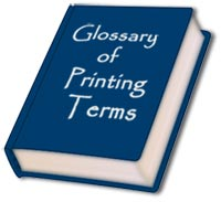 Printing Terms and Graphic Design Terms Glossary